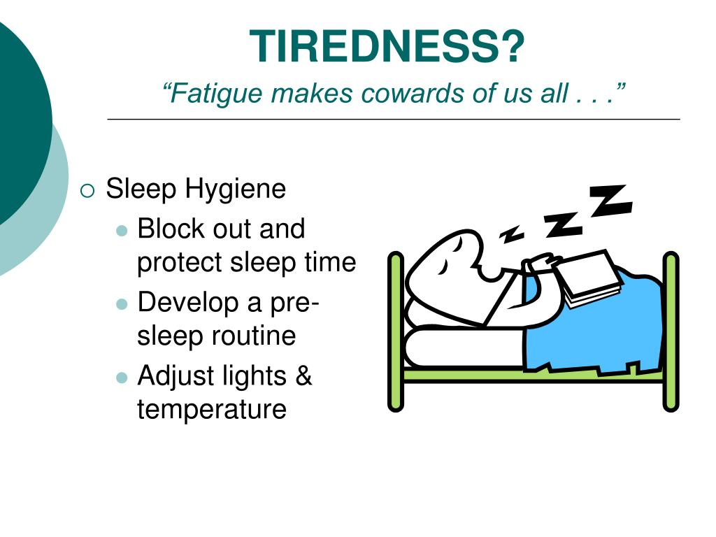 TIREDNESS?