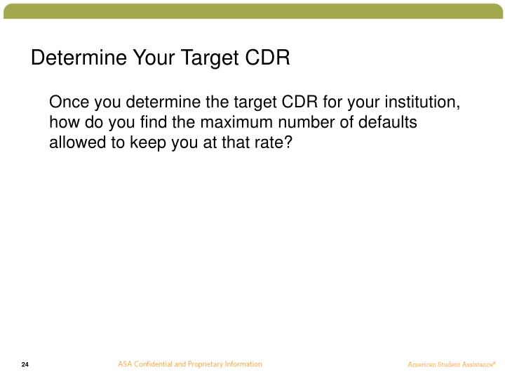 Determine Your Target CDR