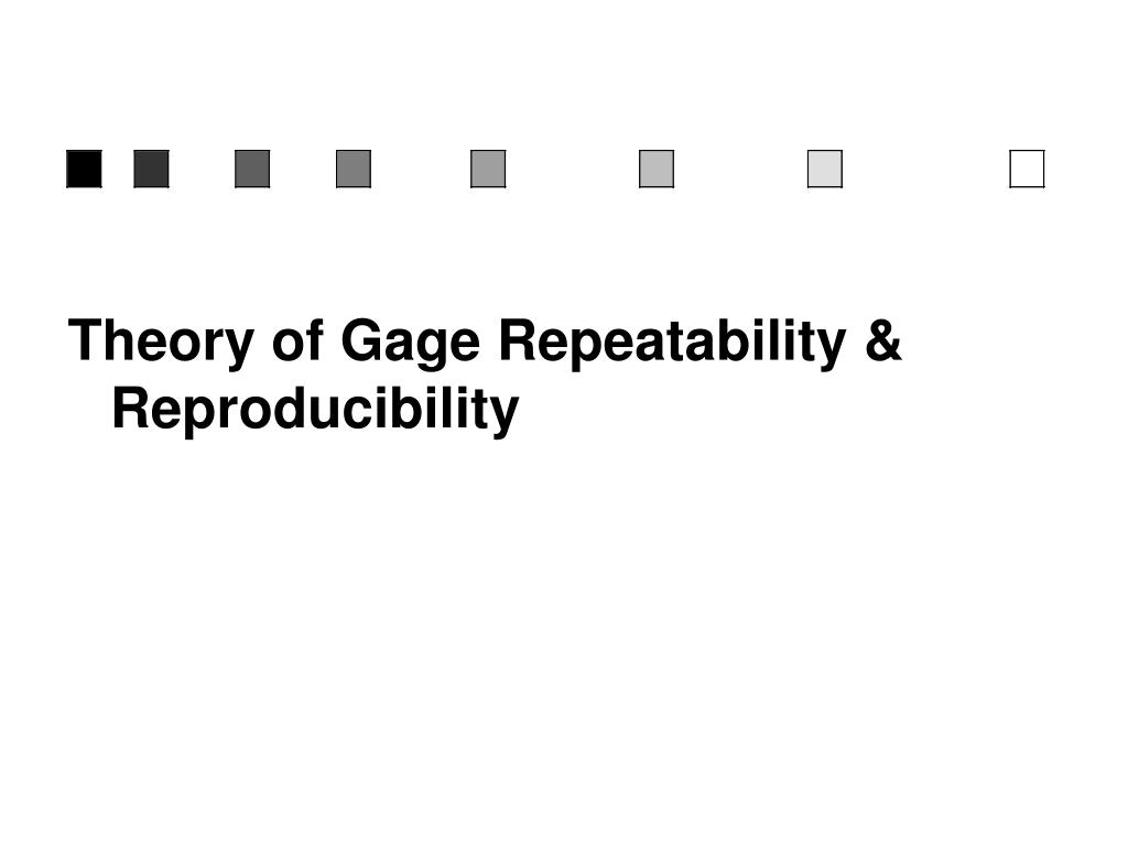 literary analysis of repeatability and reproducibility Iii repeatability and reproducibility studies: a comparison of techniques the following faculty members have examined the final copy of this thesis for form and.