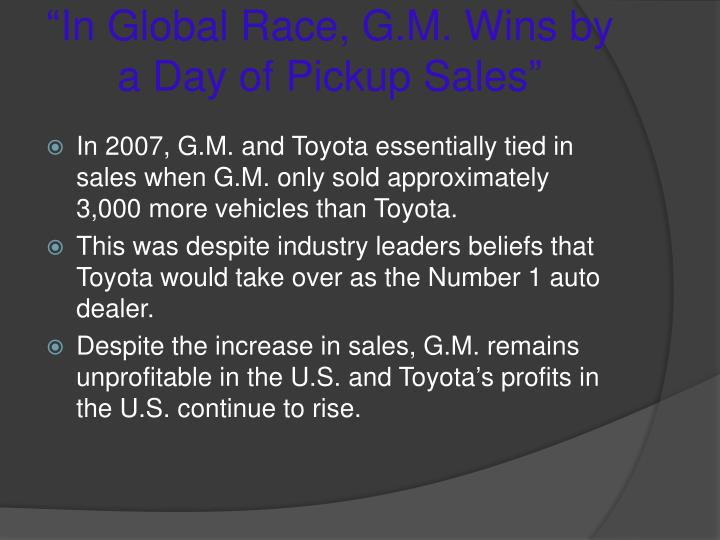 """In Global Race, G.M. Wins by a Day of Pickup Sales"""
