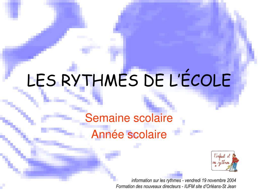 LES RYTHMES DE L'ÉCOLE
