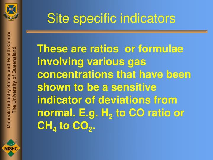 Site specific indicators