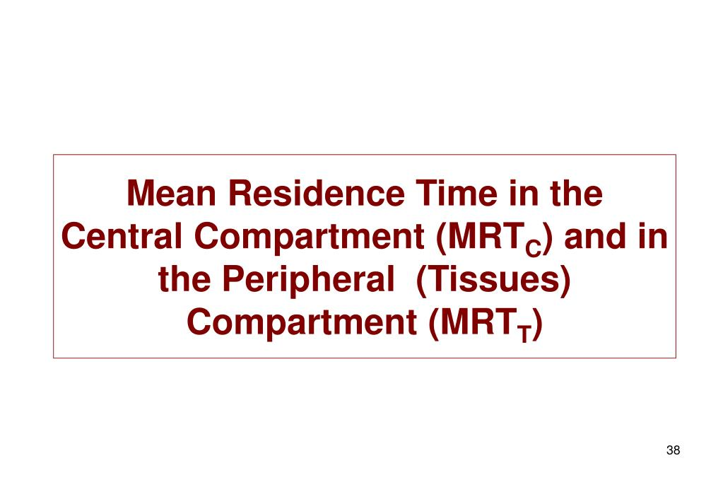 Mean Residence Time in the Central Compartment (MRT