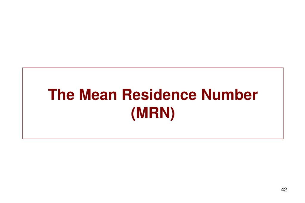 The Mean Residence Number