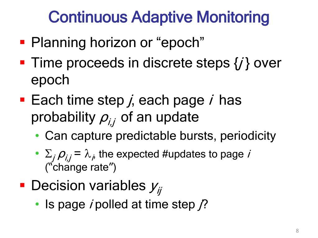Continuous Adaptive Monitoring