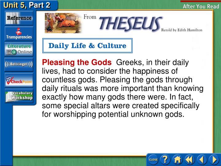 Pleasing the Gods