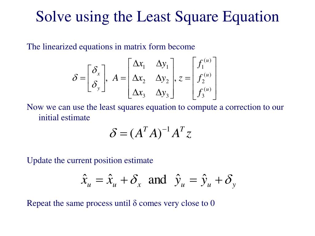 Solve using the Least Square Equation