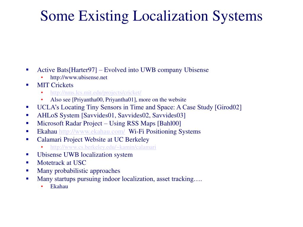 Some Existing Localization Systems
