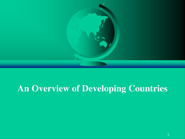 An overview of developing countries