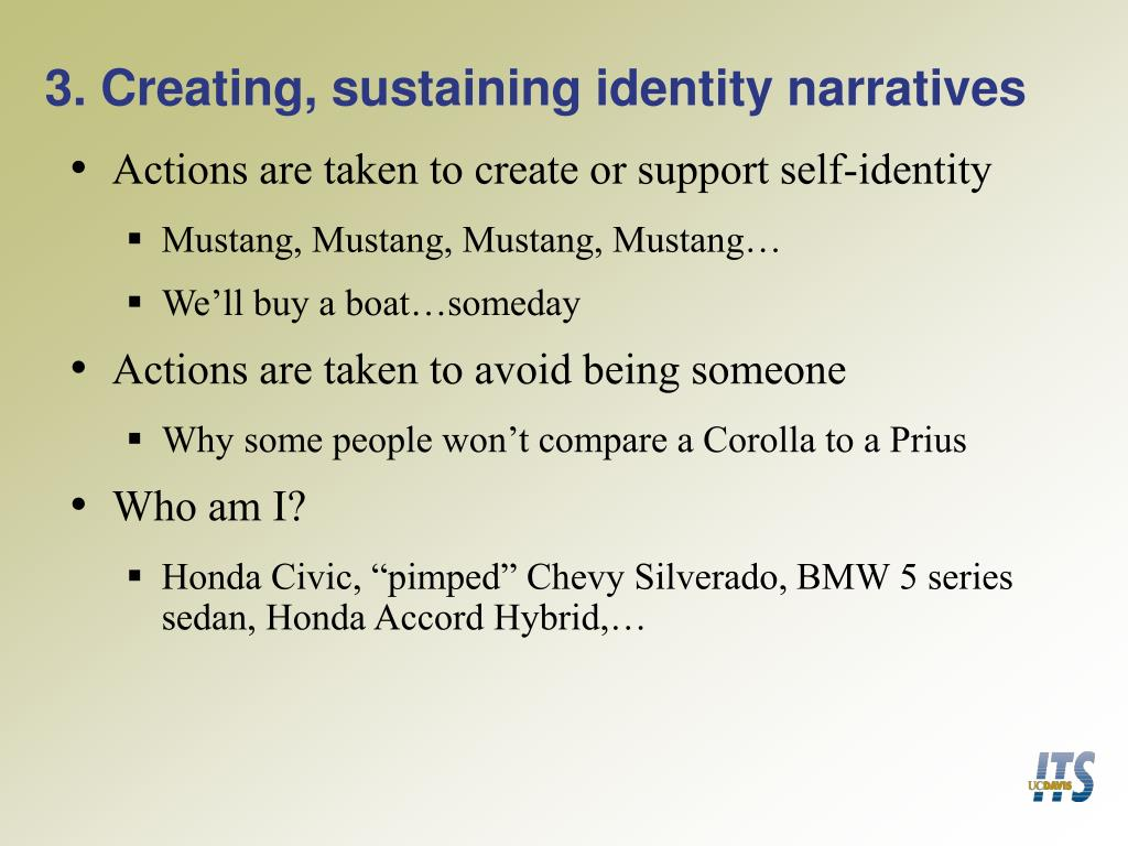 3. Creating, sustaining identity narratives