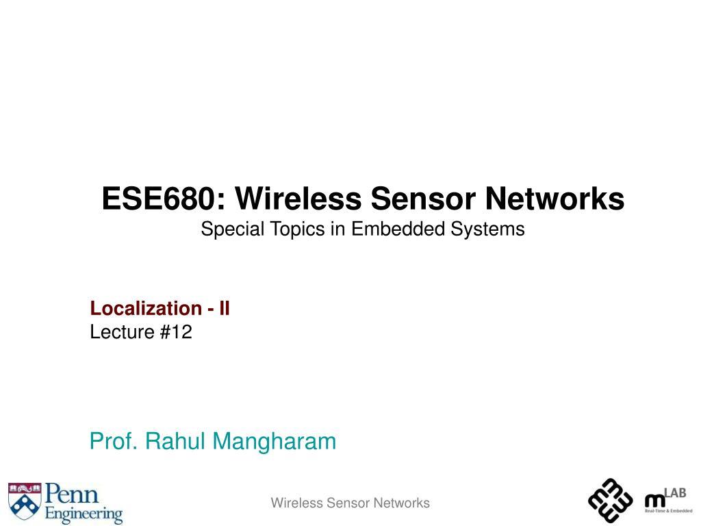 ESE680: Wireless Sensor Networks