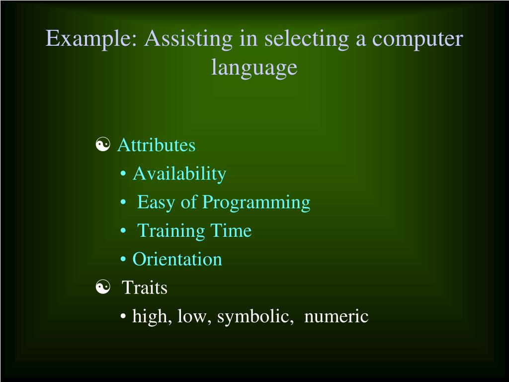 Example: Assisting in selecting a computer language
