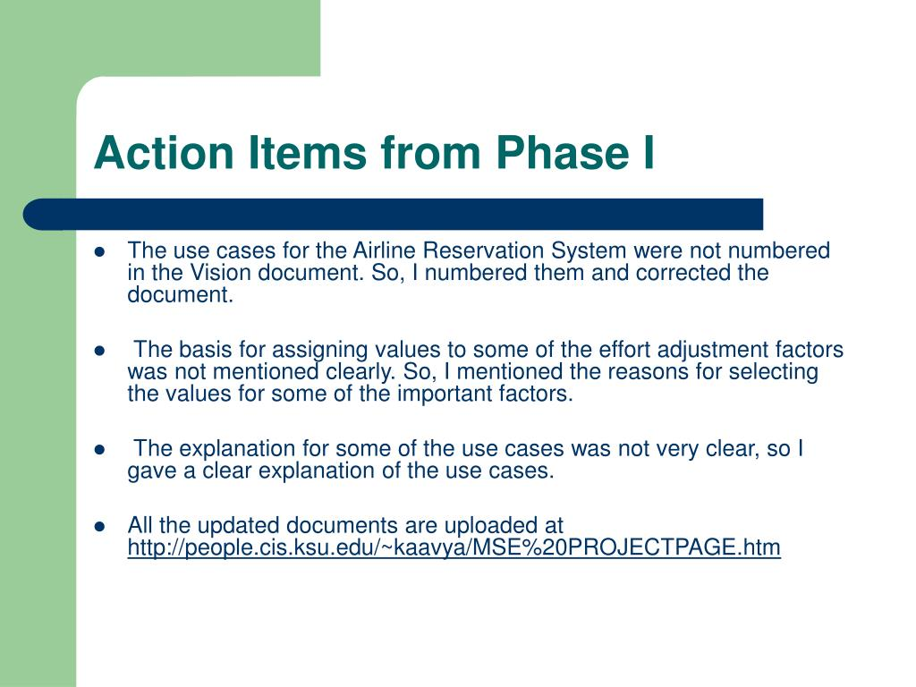 Action Items from Phase I