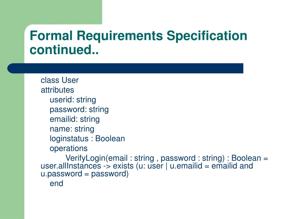 Formal Requirements Specification continued..