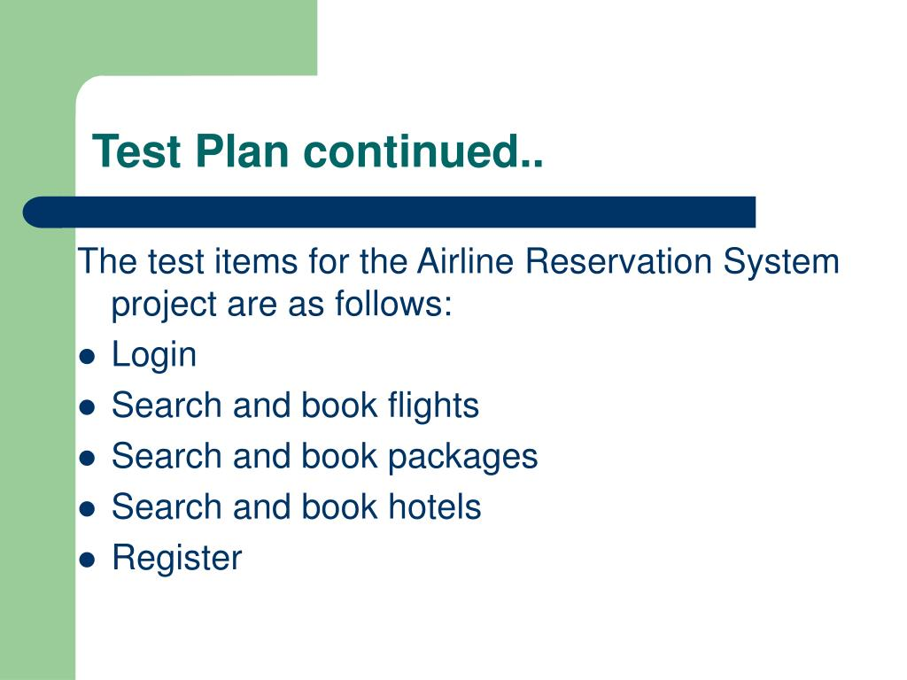 Test Plan continued..