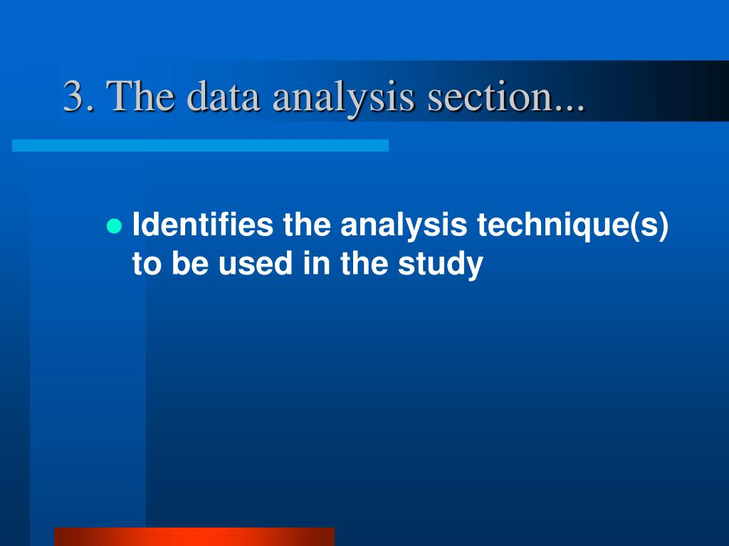3. The data analysis section...