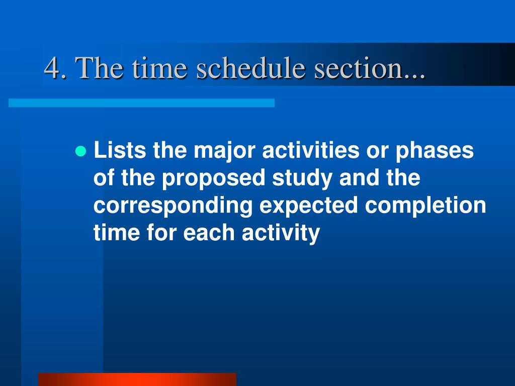 4. The time schedule section...