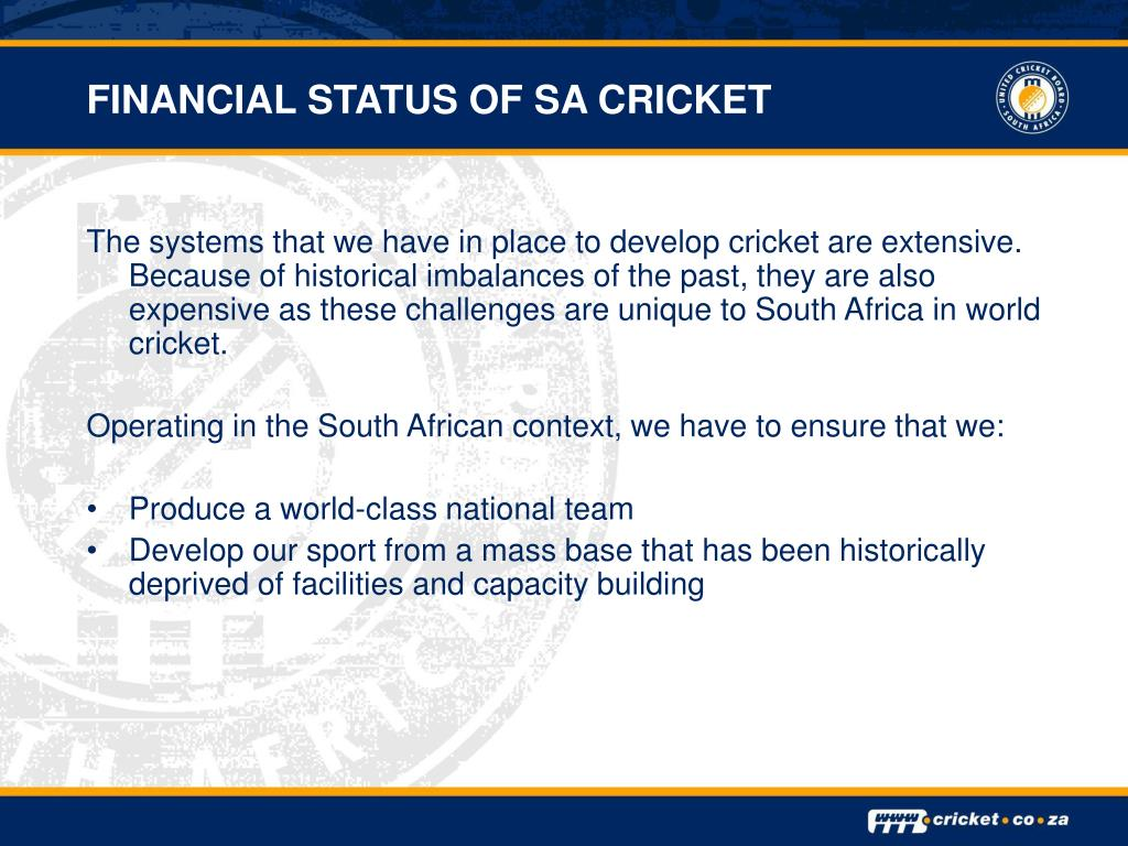 FINANCIAL STATUS OF SA CRICKET