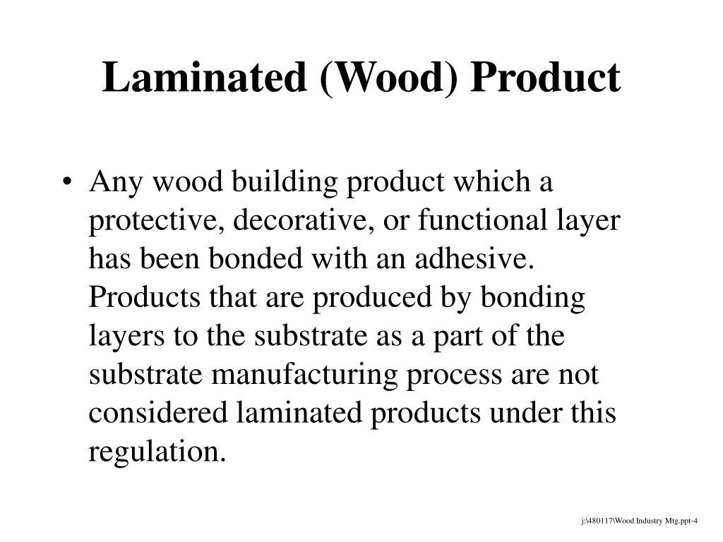 Laminated (Wood) Product