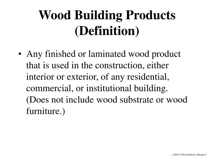 Wood building products definition