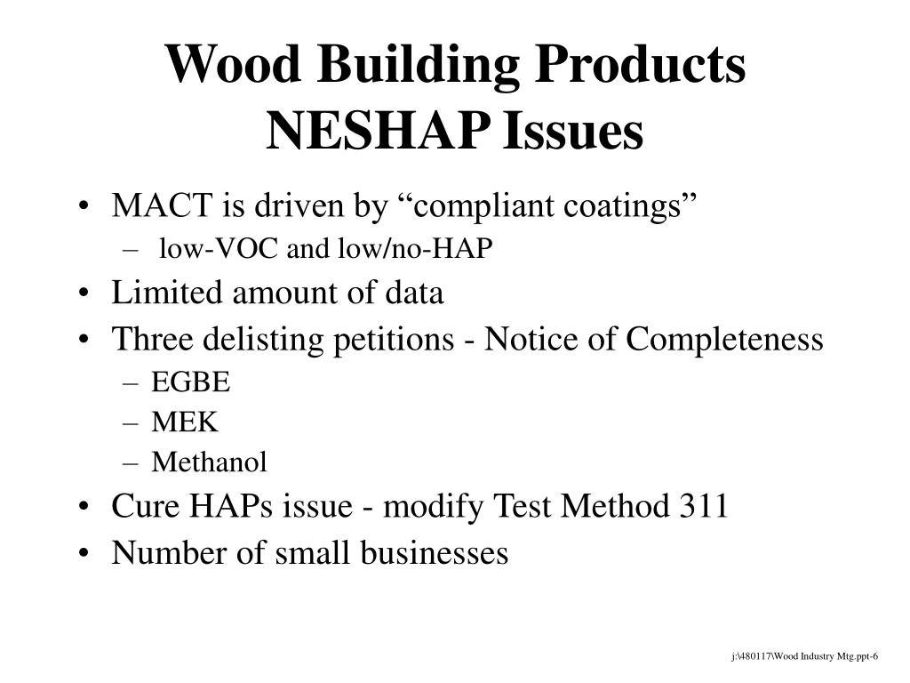 Wood Building Products NESHAP Issues