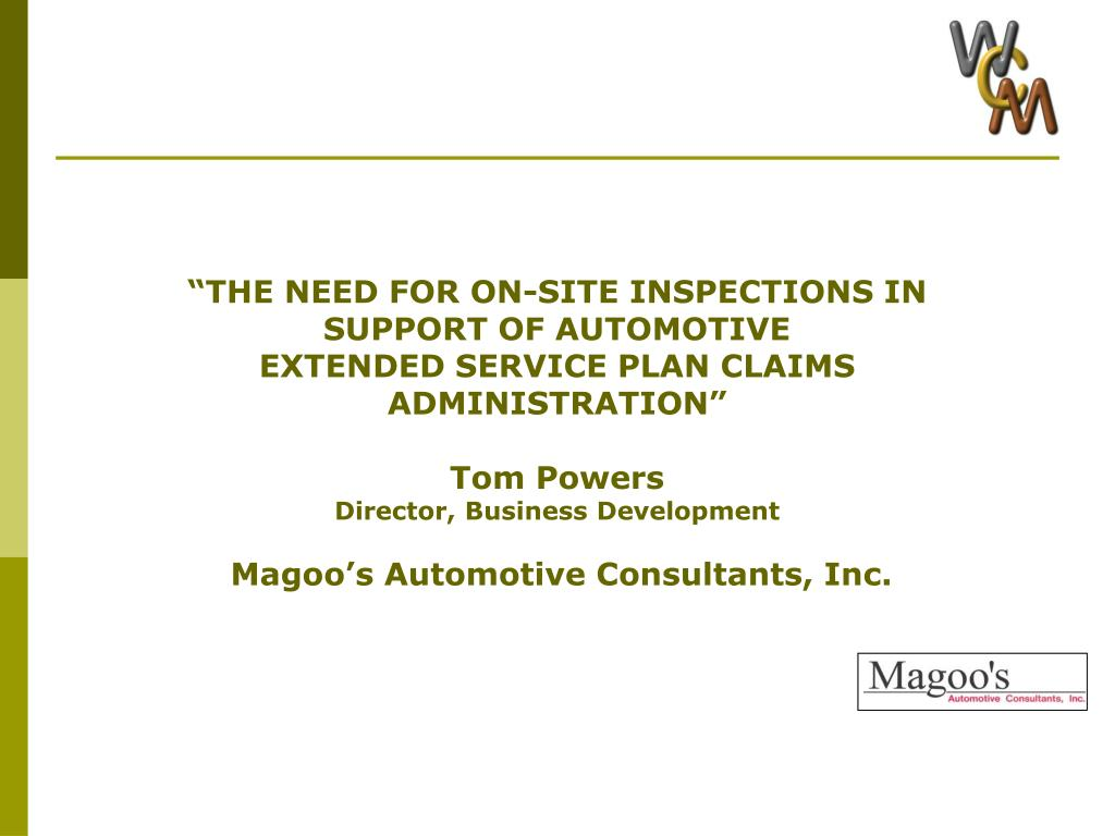 """""""THE NEED FOR ON-SITE INSPECTIONS IN SUPPORT OF AUTOMOTIVE"""