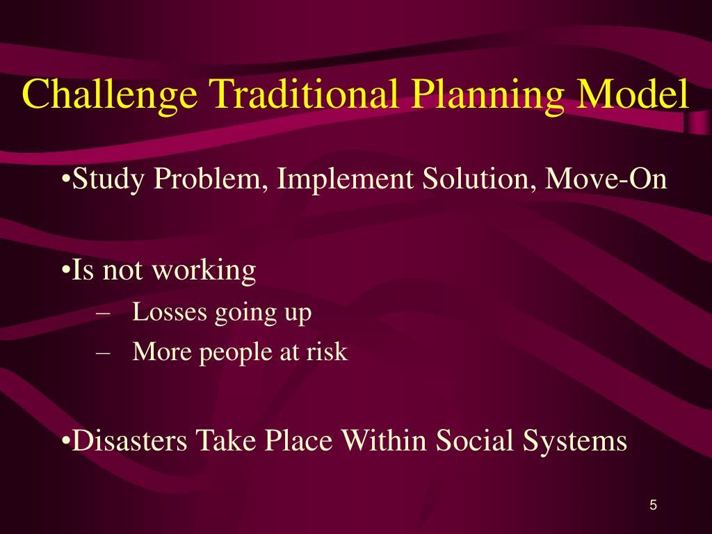 Challenge Traditional Planning Model