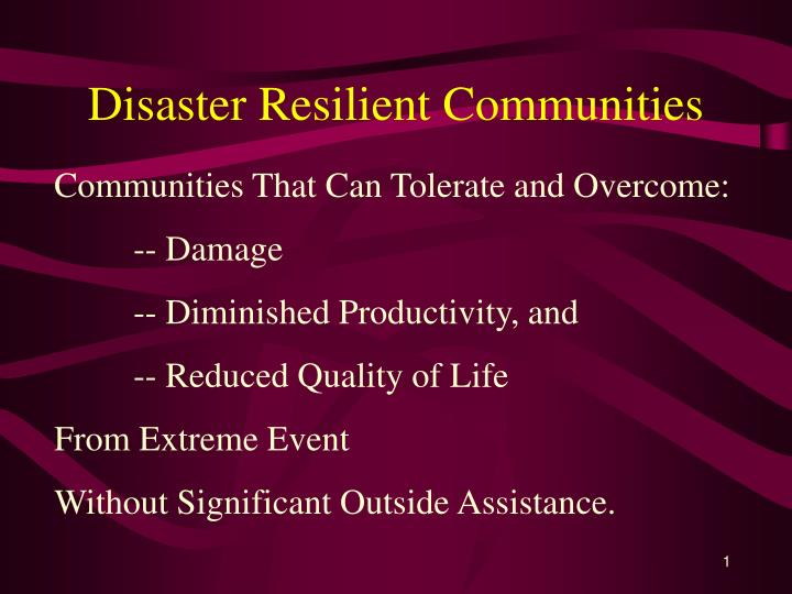 Disaster resilient communities l.jpg