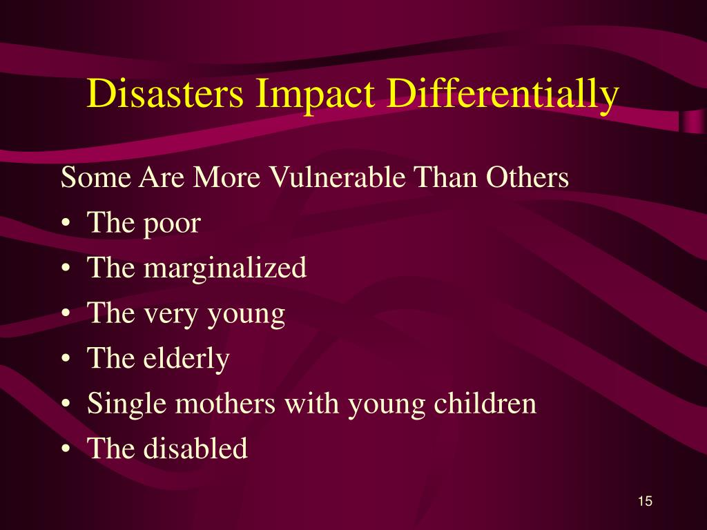 Disasters Impact Differentially