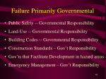 failure primarily governmental