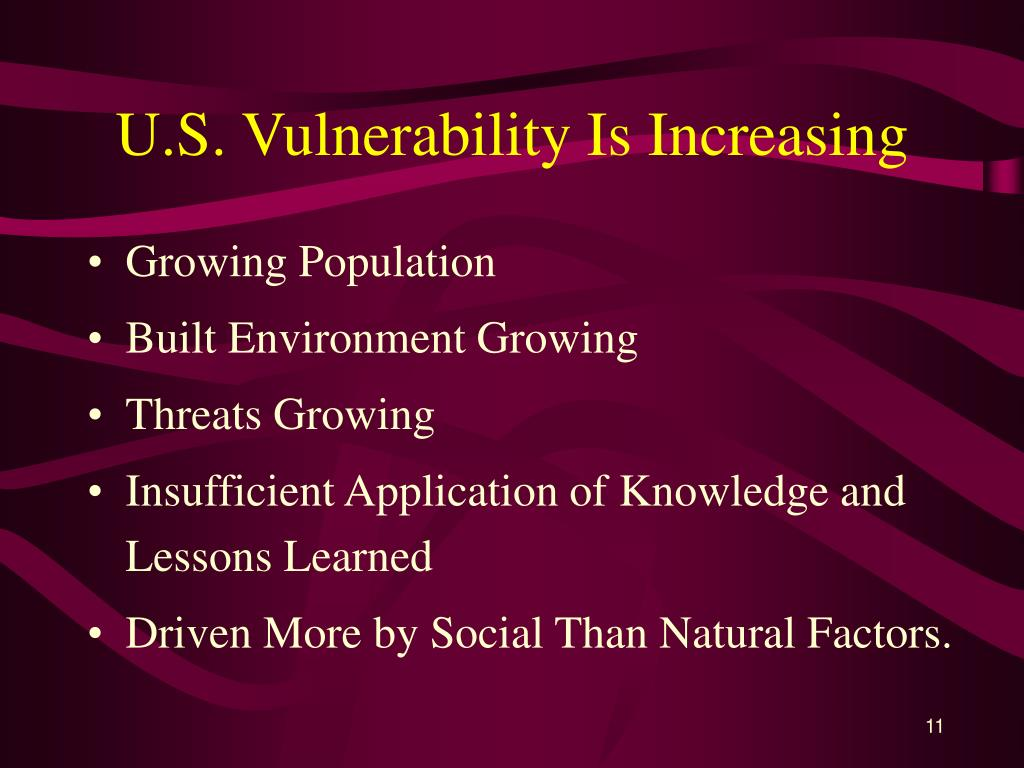 U.S. Vulnerability Is Increasing
