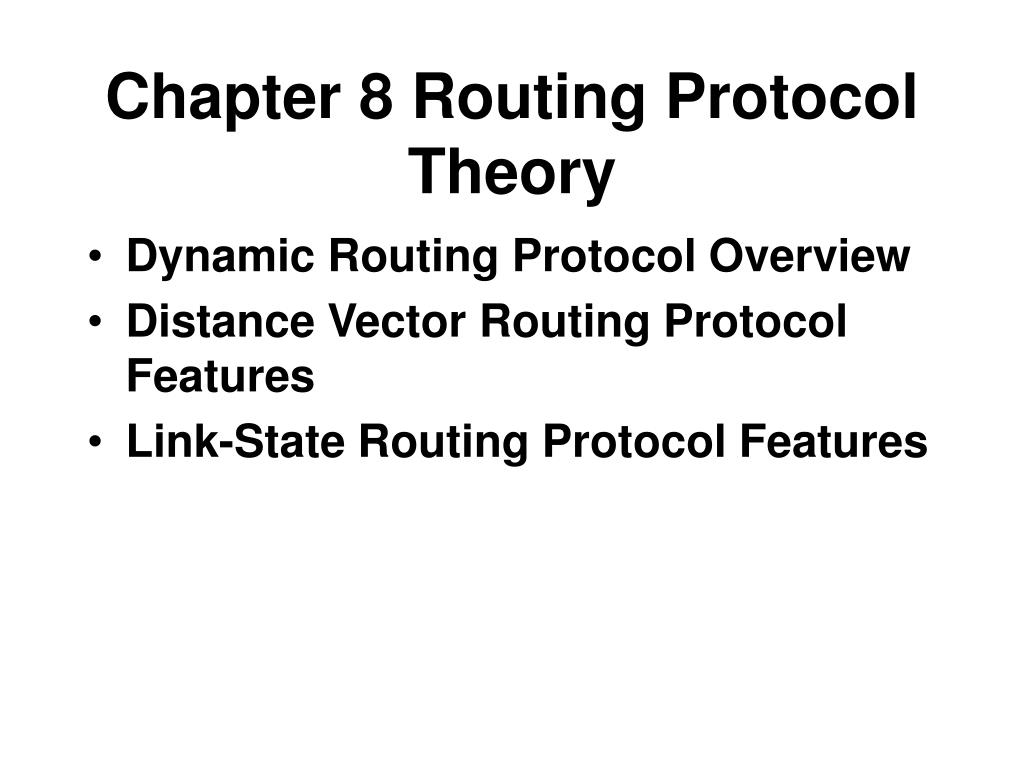 Chapter 8 Routing Protocol Theory
