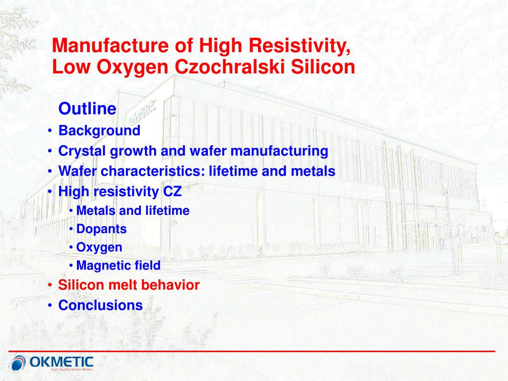 Manufacture of High Resistivity,