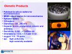 okmetic products
