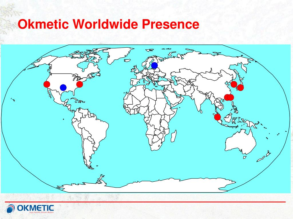 Okmetic Worldwide Presence
