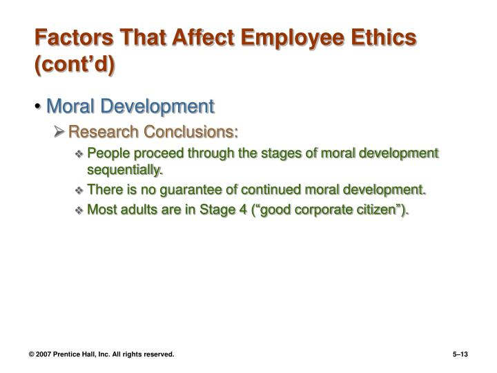 Factors That Affect Employee Ethics (cont'd)