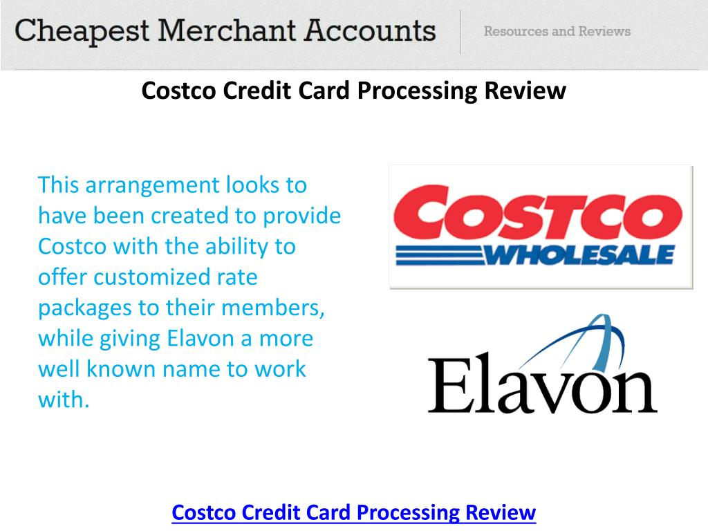 Costco Credit Card Processing Review