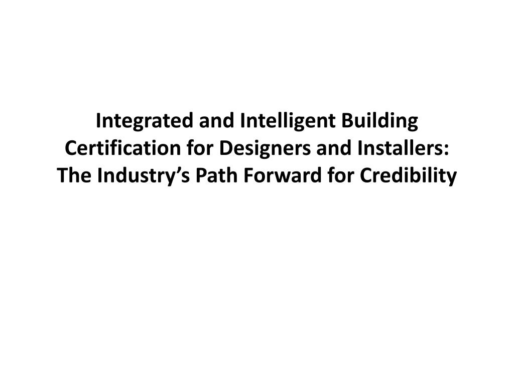Integrated and Intelligent Building