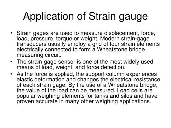 Application of Strain gauge