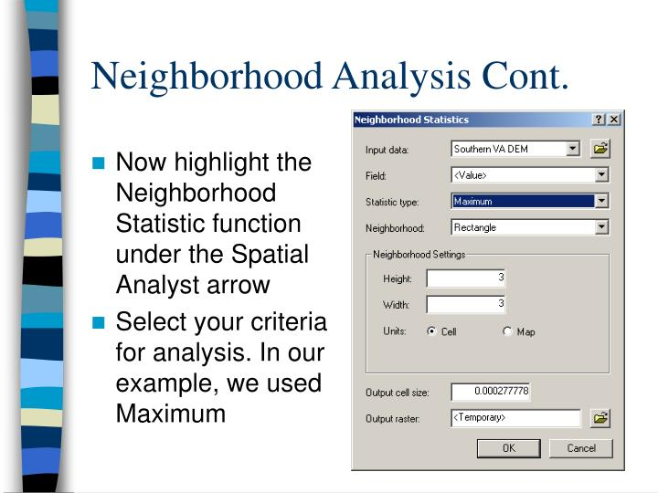 Now highlight the Neighborhood Statistic function under the Spatial Analyst arrow