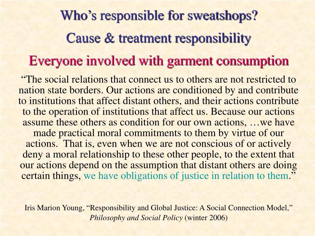 Who's responsible for sweatshops?