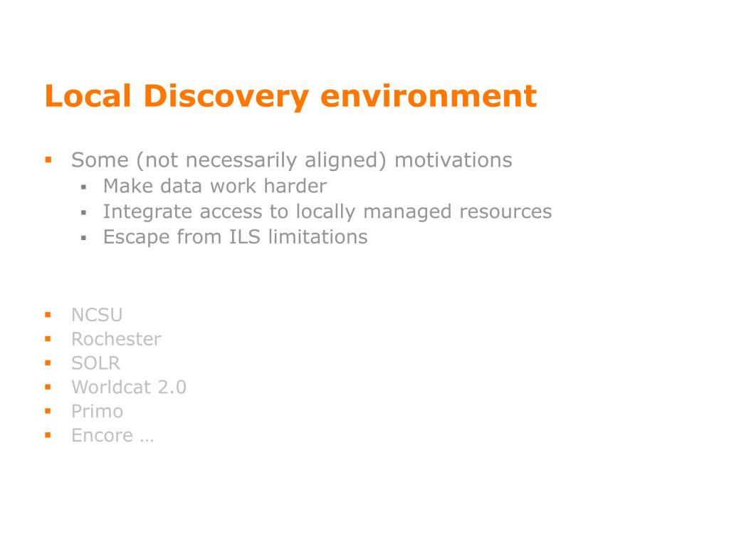 Local Discovery environment