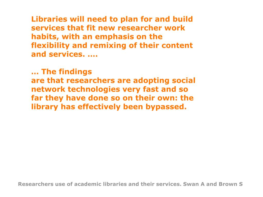 Libraries will need to plan for and build