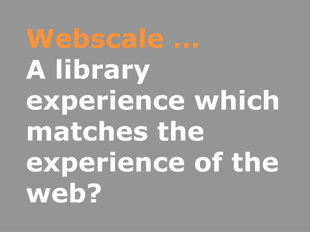 Webscale …