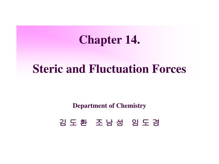 Chapter 14 steric and fluctuation forces