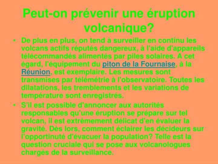 Peut-on prévenir une éruption volcanique?