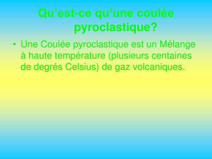 Qu'est-ce qu'une coulée pyroclastique?