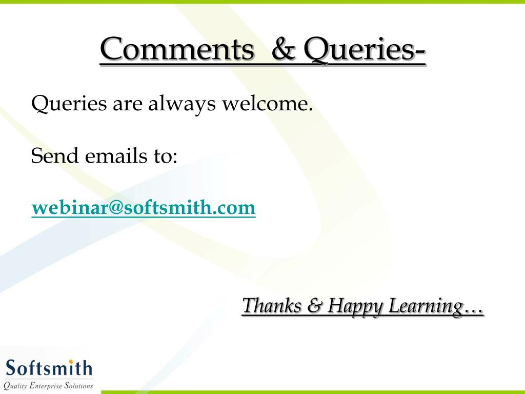 Comments  & Queries-
