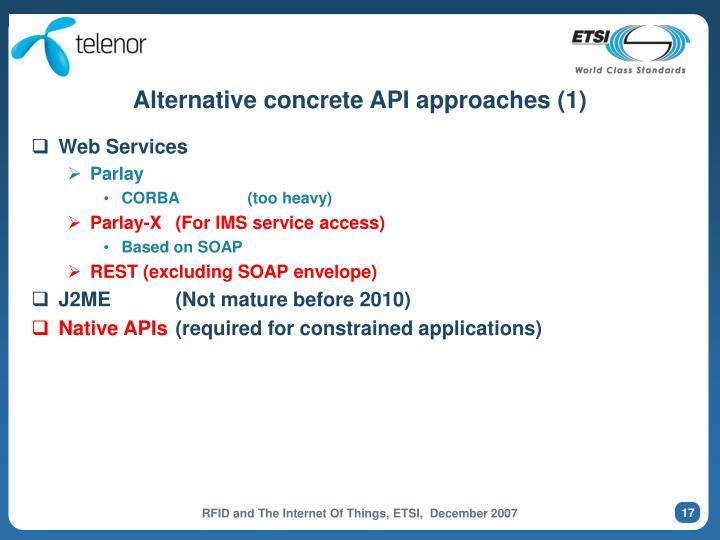 Alternative concrete API approaches (1)