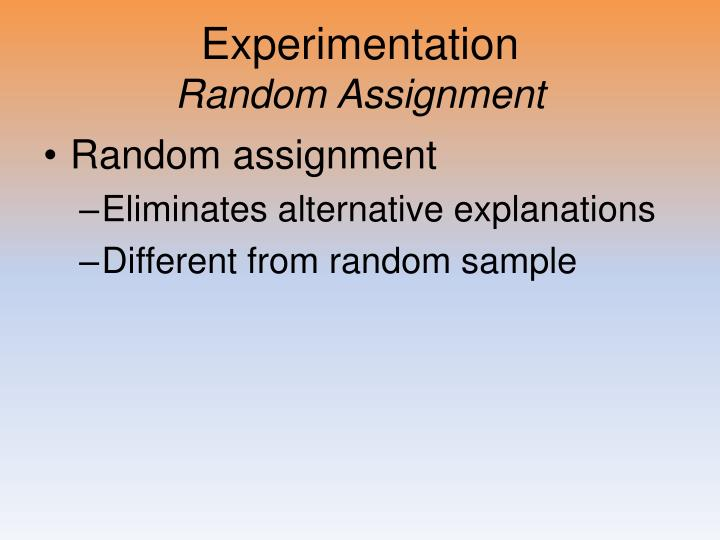 random assignment in psychology Random assignment plays an important role in the psychology research process not only does this process help eliminate possible sources of bias, it also makes it easier to generalize the results of a population to a larger population.